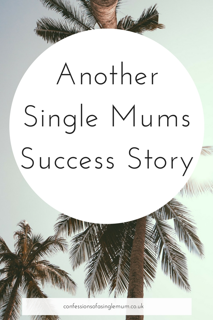 Another Single Mums Success Story