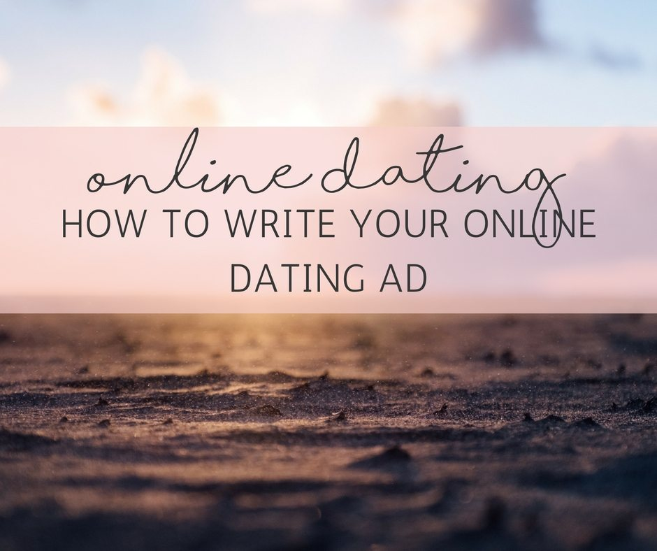 What to write about my online dating