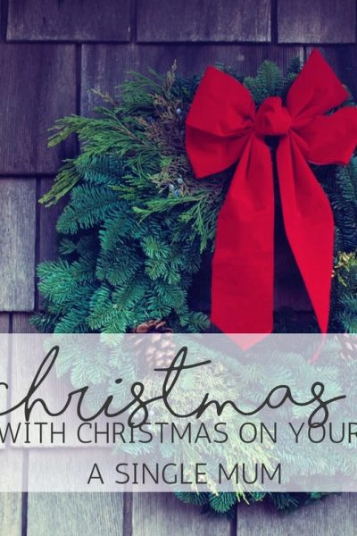 Coping with Christmas on your own as a Single Mum