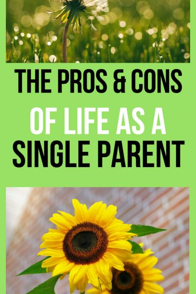 The pros and cons of life as a single parent