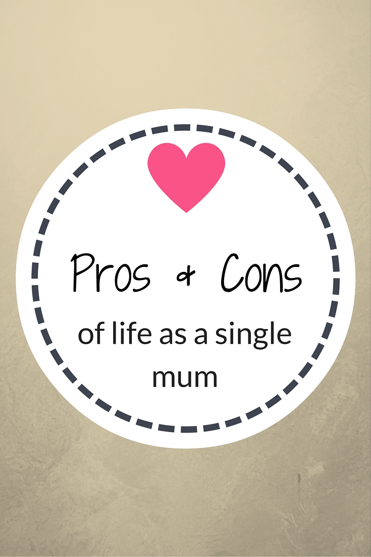 pros and cons of life as a single mum