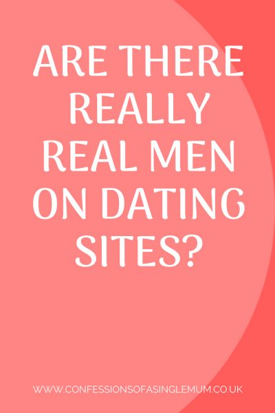 Are there really Real Men on dating sites 1