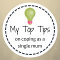 top tips coping single mum