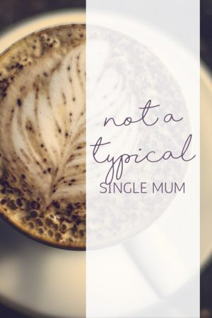 not a typical single mum 2