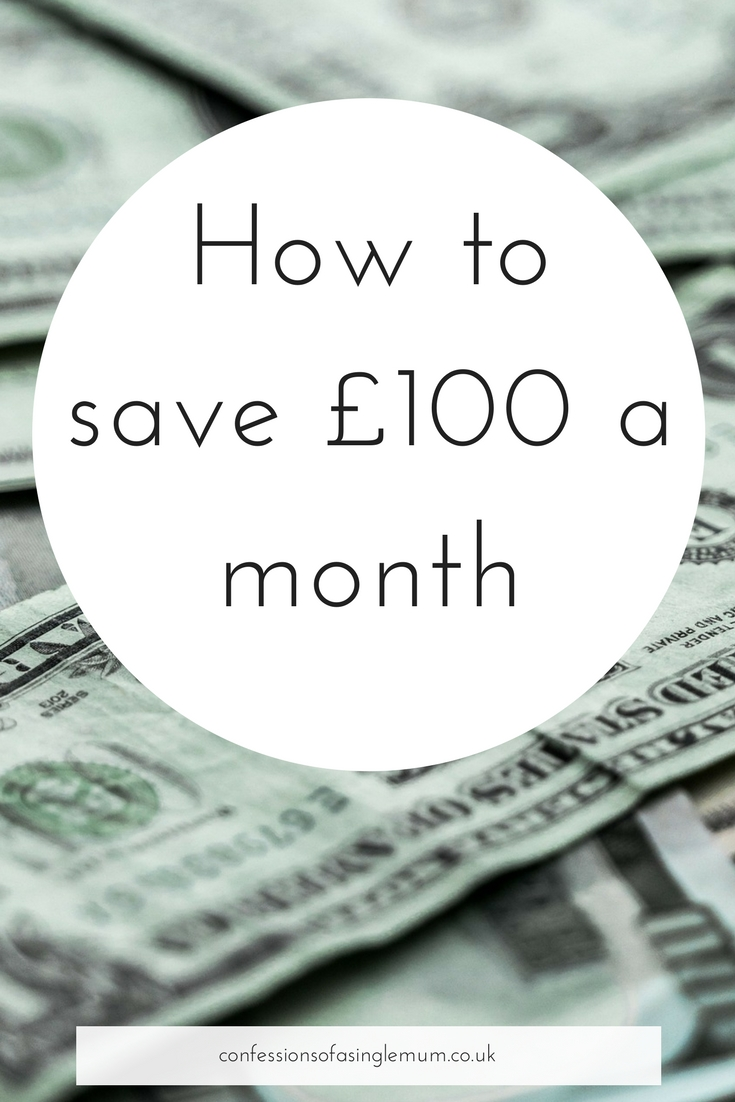 How to save £100 a month
