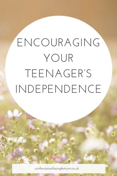 Encouraging your teenager's independence