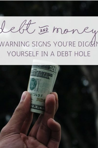 4 Warning Signs You're Digging Yourself in a Debt Hole