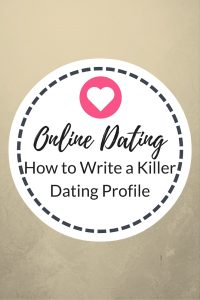 online dating write killer dating profile