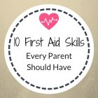 10 first aid skills every parent should have