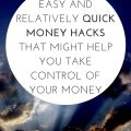 Easy and relatively quick money hacks that might help you take control of your money