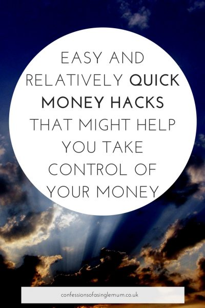 Easy and relativelyquick money hacks that might help you take control of your money