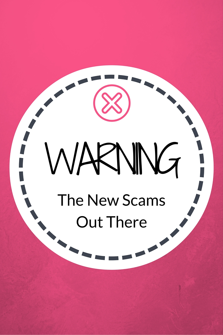 The New Scams Out There …