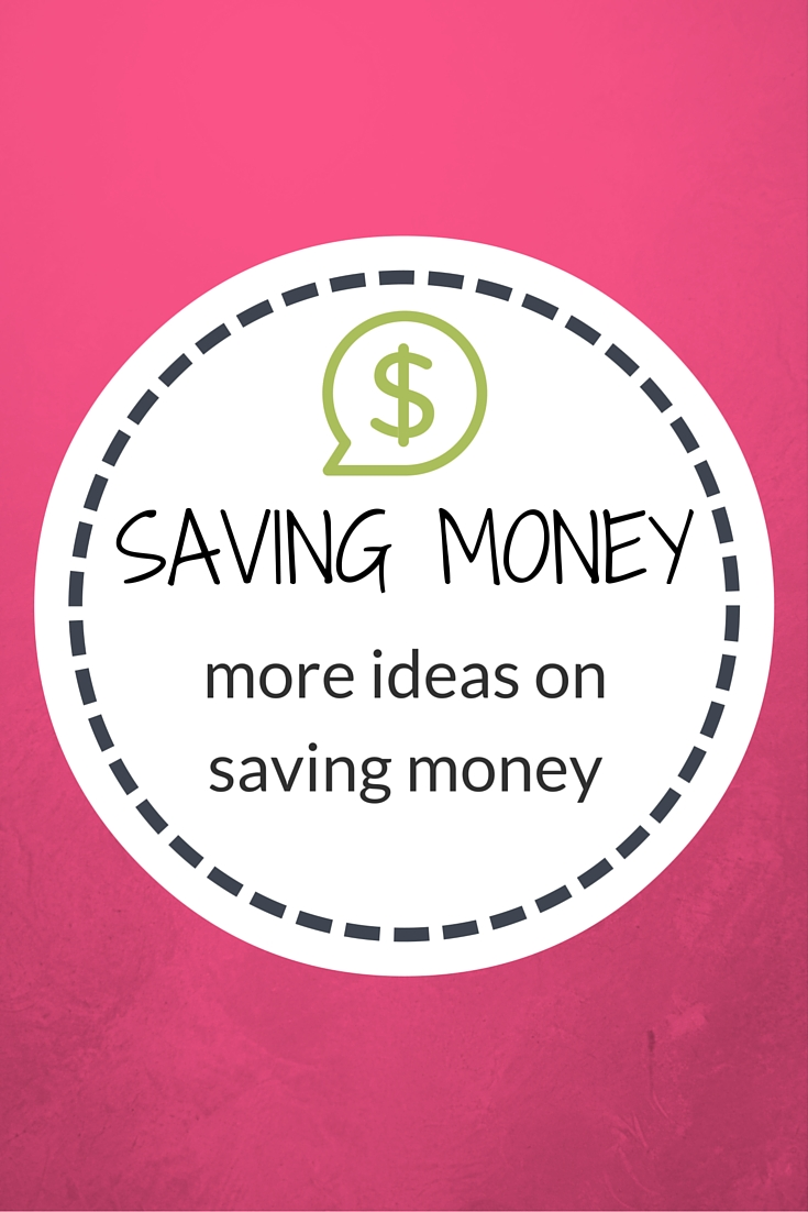 More Ideas on Saving Money