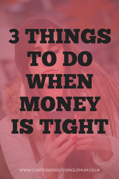 3 Things To Do When Money Is Tight 2