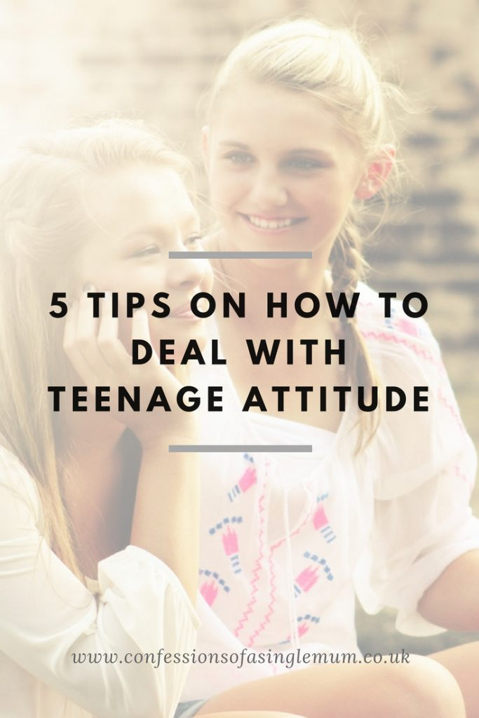 5 TIPS ON HOW TO DEAL WITH TEENAGE ATTITUDE 1