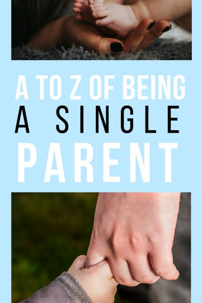 My A to Z of Being a Single Parent