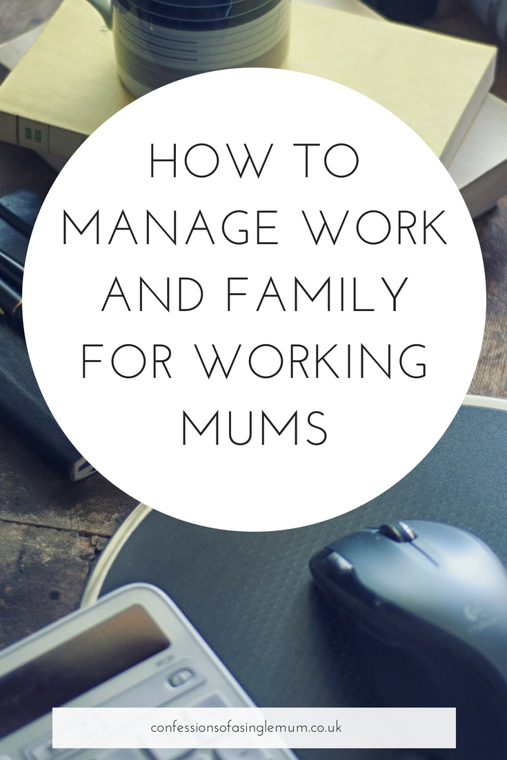 How to Manage Work and Family for Working Mums