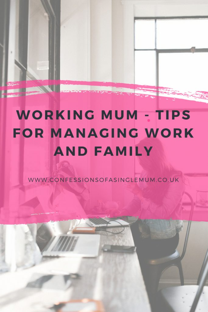 Working Mum Tips for Managing Work and Family 4