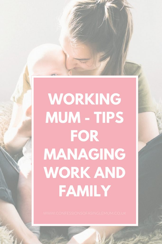Working Mum Tips for Managing Work and Family 6