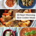 22 Heart Warming Slow Cooker Meals