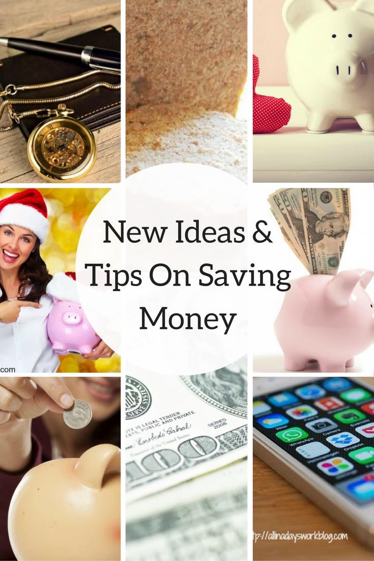 New Ideas & Tips On Saving Money