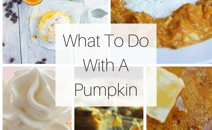 What To Do With A Pumpkin