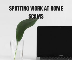 Spotting Work At Home Scams 2