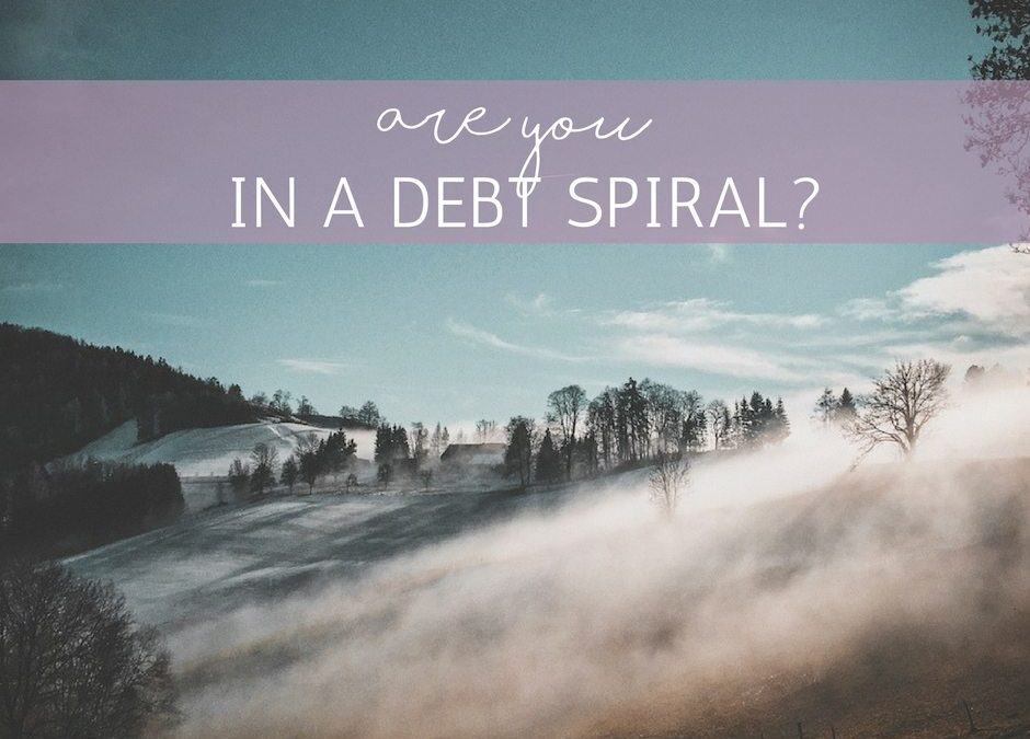 Are You in a Debt Spiral?