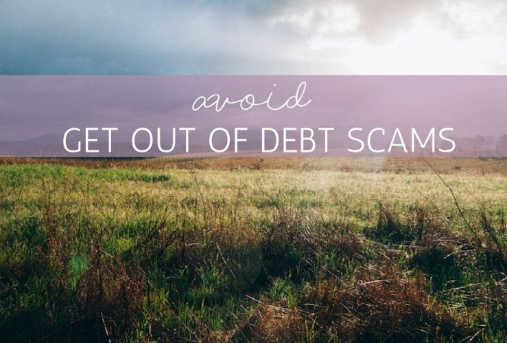 Avoid Get Out of Debt Scams