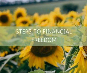 Steps to Financial Freedom 1