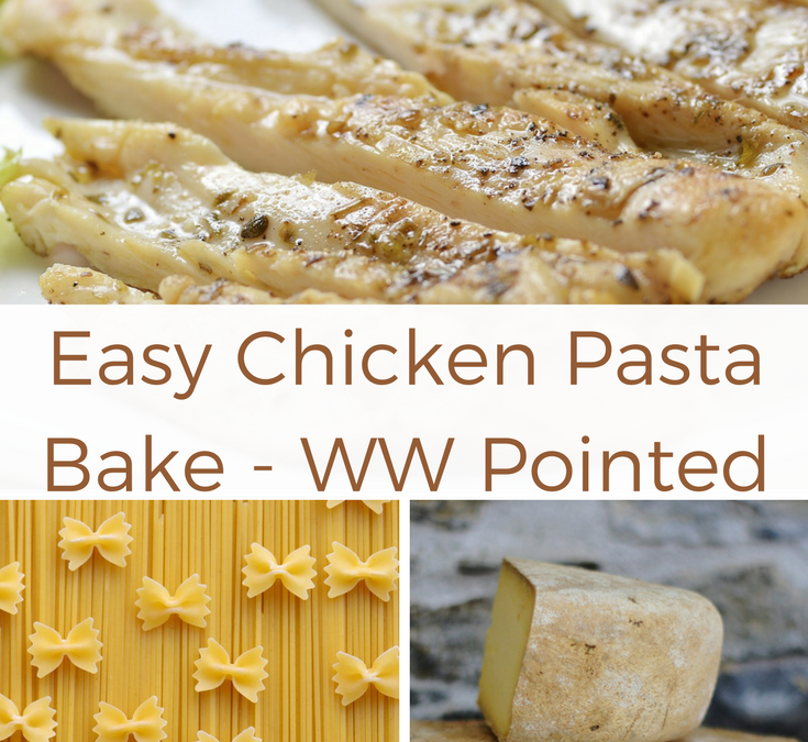 Easy Chicken Pasta Bake – WW Pointed