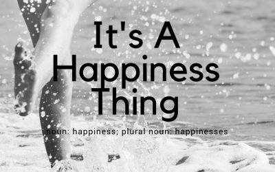 Its A Happiness Thing