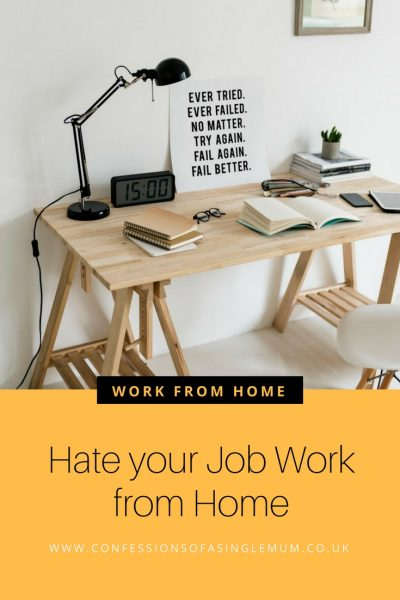 Hate your Job Work from Home