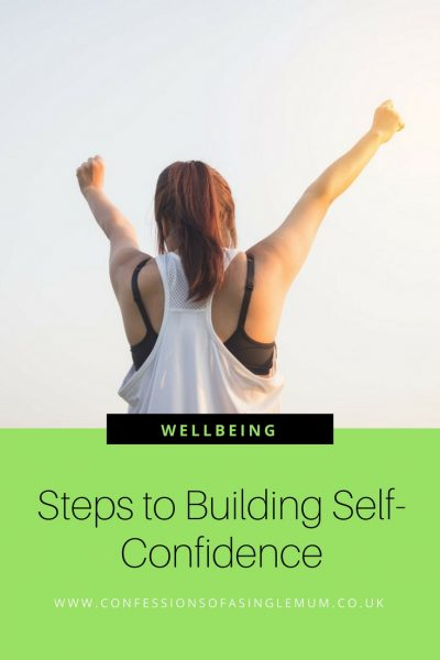 Steps to Building Self-Confidence