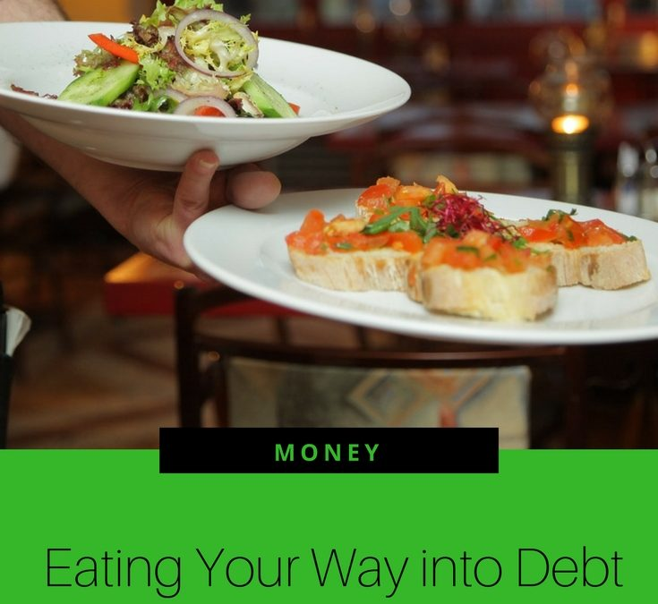 Eating Your Way into Debt – The Cost of Eating Out