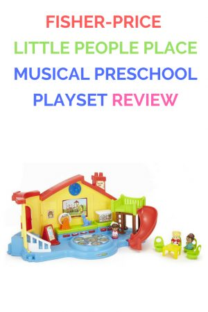 Copy of Fisher Price Little People Place Musical Preschool Playset Review
