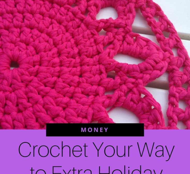 Crochet Your Way to Extra Holiday Cash