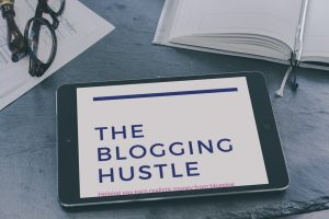 The Blogging Hustle