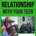 Building a Positive Relationship with Your Teen