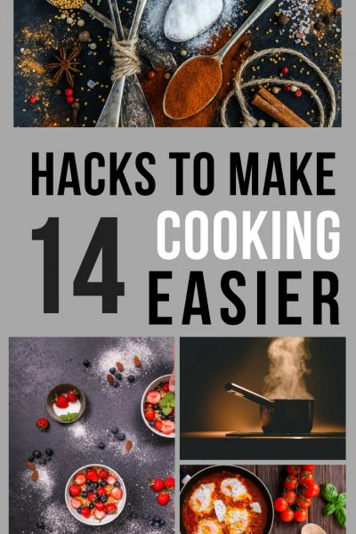 14 Hacks To Make Cooking Easier