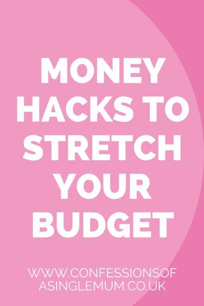Money Hacks To Stretch Your Budget