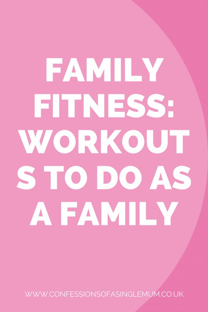 FAMILY FITNESS WORKOUTS TO DO AS A FAMILY 2