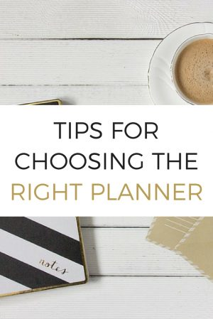 Tips for Choosing the Right Planner
