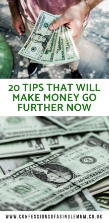 20 TIPS THAT WILL MAKE MONEY GO FURTHER NOW
