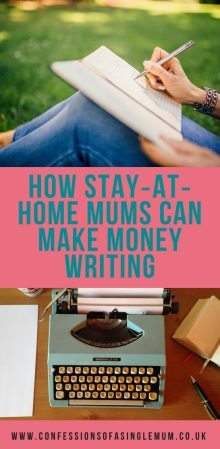 How Stay at home Mums Can Make Money Writing
