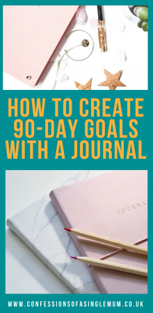 How to Create 90 Day Goals with a Journal