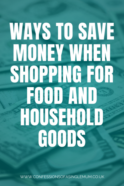 Ways to Save Money When Shopping for Food and Household Goods