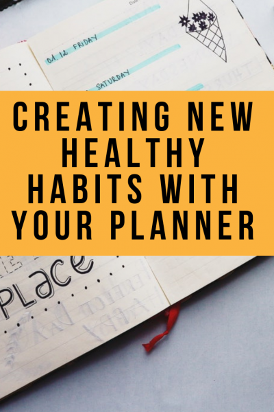 Creating New Healthy Habits with Your Planner