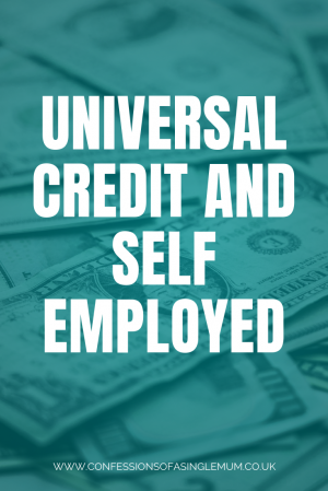 UNIVERSAL CREDIT AND SELF EMPLOYED