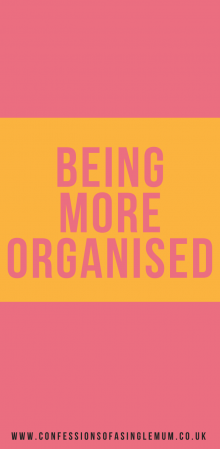 Being More Organised